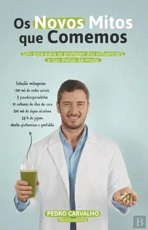 Capa do livro Os novos mitos que comemos de Pedro Carvalho