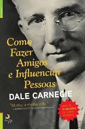 Capa do livro Como fazer amigos e influenciar pessoas de Dale Carnegie